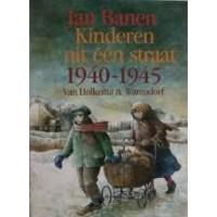 Banen, Jan: Kinderen uit een straat 1940-1945