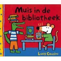 Cousins, Lucy: Muis in de bibliotheek (een hoe is dat? boek)