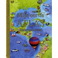 Beasant, Pamela en Helen Cann: Mijn eerste atlas (ontdek onze wereld)