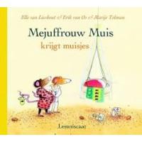 Lieshout, Elle van en Erik van Os met ill. van Marije Tolman: Mejuffrouw Muis aan de Costa del Sol