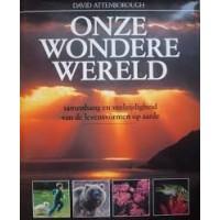 Attenborough, David: Onze wondere wereld, samenhang en veelzijdigheid van de levensvormen op aarde