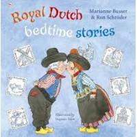 Busser, Marianne en Ron Schroder met ill. van Dagmar Stam: Royal Dutch Bedtime stories