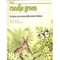 Bastin, Marjolein en Frank Buissink: Randje groen, de natuur op een menselijke manier bekeken