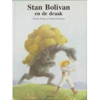 Berger, Thomas en Ronald Heuninck: Stan Bolivan en de draak