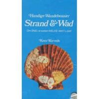 Kervels Kees: Handige Wandelwaaier Strand & Wad (om snel te weten welke/wat u ziet!)
