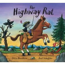 Donaldson, Julia en Axel Scheffler: The Highway Rat