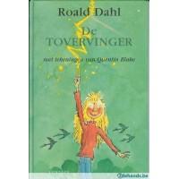 Dahl, Roald met ill. van Quentin Blake: De tovervinger (hardcover)