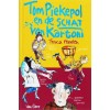Menten, Tosca en Elly Hees: Tom Piekepol en de schat van Kartoni (hardcover)