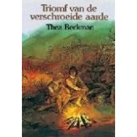 Beckman, Thea: Triomf van de verschroeide aarde  (hardcover met stofomslag)