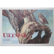 Ommen, Erik van en Robbert Jan Swiers: Uilenpad, impressies van de Zak van Zuid-Beveland