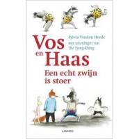 Heede, Sylvia vanden met ill. van The Tjong-Khing: Vos en Haas een echt zwijn is stoer ( avi start -M3)