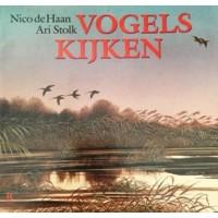 Haan, Nico de en Ari Stolk: Vogels kijken