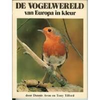 Avon, Dennis en Tony Tilford: De vogelwereld in kleur