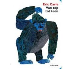 Carle, Eric: Van top tot teen ( gebonden kartonboek)