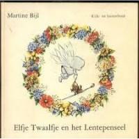 Bijl, Martine: Elfje Twaalfje en het Lentepenseel (kijk- en luisterboek) met grammofoonplaat
