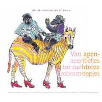 Dijk, Anneke en Mascha Wasserman: Het Abecedarium van de dieren , van apen-aperatiefjes tot zachtroze zebrastreepjes