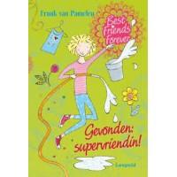 Best friends forever: Gevonden supervriendin! door Frank van Pamelen