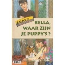 Dale, Jenny: Puppy Patrol, Bella waar zijn je puppy's?