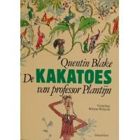 Blake, Quentin: De kaketoes van professor Plantijn ( tel- en zoekboek tot 10)
