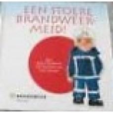 Boekhorst, Kees te en Lena Getrouw: Een stoere brandweermeid!
