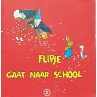 Flipje: Flipje gaat naar school ( 2)