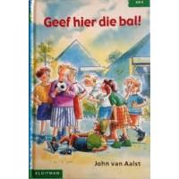 Aalst, John van: Geef hier die bal! (avi E4)