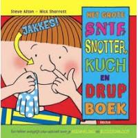 Alton, Steve en Nick Sharratt: Het grote snif, snotter, kuch en drupboek (een lekker walgelijk Pop-Upboek over Je ademhaling en bloedsomloop)