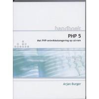 Handboek PHP 5 door Arjan Burgers met php ontwikkelomgeving op cd-rom