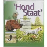 Kersten, Rembrandt: Hond Staat, autobiografisch handboek voor eigenaren van staande jachthonden en liefhebbers van de jacht en het buitenleven