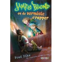 Diks, Fred: James Blond en de vermiste rapper