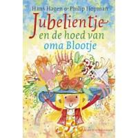 Hagen, Hans en Philip Hopman: Jubelientje en de hoed van oma Blootje