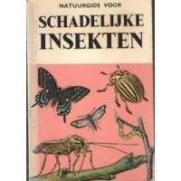 Natuurgids voor de schadelijke insekten in huis, tuin, boerderij en bij de huisdieren door GS Fichter