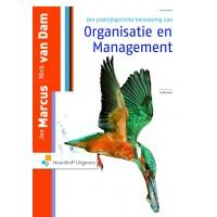 Een praktijkgerichte benadering van organisatie en management door Jos Marcus en Nick van Dam