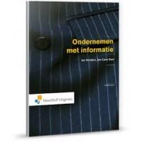 Ondernemen met informatie, informatiekunde door Jan Snijders en Theo de Groot