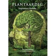 Woudemans, TH.C.W ism N.G.J. Peeters: Plantaardig, vegatieve filosofie