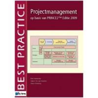 Projectmanagement op basis van PRINCE2, Editie 2009 door Bert Hedeman, Gabor Vis van Heeemst en Hans Frederiksz