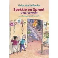 Hollander, Vivian den met ill. van Juliette de Wit: Spekkie en Sproet, oma vermist