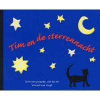 Bie, Ceciel de: Tim en de sterrennacht ( over een jongetje een kat en Vincent van Gogh)