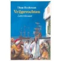 Beckman, Thea: Vrijgevochten (hardcover)