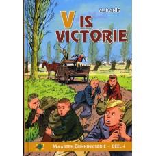 Kanis, M.: V is Victorie, Maarten Gunnink deel 4