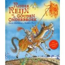 Andreae, Giles & Korky Paul: Ridder Reijn en de Gouden Onderbroek