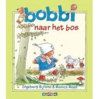 Bijlsma, Ingeborg en Monica Maas: Bobbi drie vrolijke verhalen, naar het bos, naar de speelzaal en is ziek (hardcover)