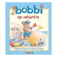 Bijlsma, Ingeborg en Monica Maas: Bobbi op vakantie