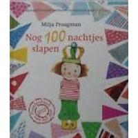 Kinderboekenweek prentenboek  2013: Nog 100 nachtjes slapen door Milja Praagman (met dvd)