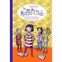 Alves, Katja: De muffinclub, allerbeste vriendinnen en het perfecte plan