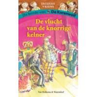 Vriens, Jacques met ill. van Annet Schaap: De bende van de korenwolf, de vlucht van de knorrige kelner.