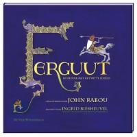 Biesheuvel, Ingrid met ill. van John Rabou: Ferguut, de ridder met het witte schild