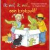 Hollander, Vivian den met ill. van Dagmar Stam: Ik wil, ik wil... een krokodil! ( 3 boeken van Lisa en Jimmy)