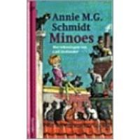 Schmidt, Annie MG en Carl Hollander: Minoes ( jeugdsalamander)