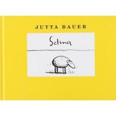 Bauer, Jutta: Selma